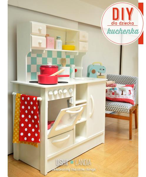 27 Wnętrzarskich DIY, które zrobiły na mnie największe   -> Kuchnia Dla Dziecka Jak Zrobic